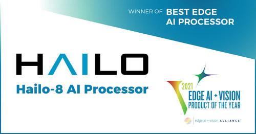 "Hailo's edge AI chip, the Hailo-8TM, has been awarded the ""Best Edge AI Processor"" of the year."