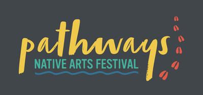 Pathways Native Arts Festival