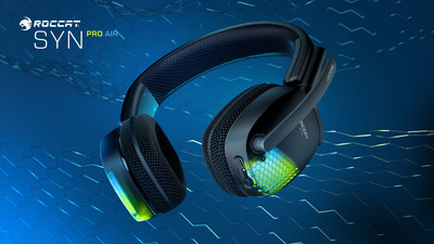 ROCCAT Expands PC Gaming Headset Lineup With The All-new, Premium Wireless Syn Pro Air, Featuring Immersive 3D Audio