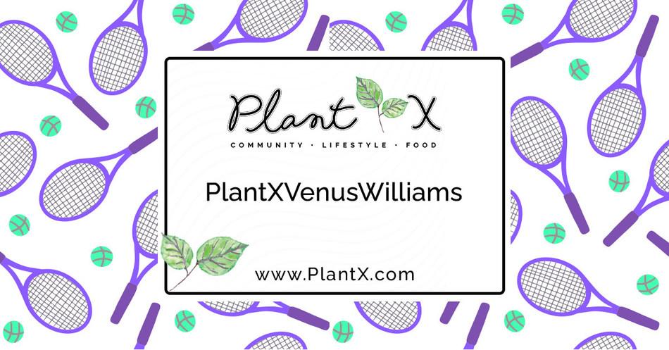 "PlantX Launches ""Venus' Picks"" Personalized Platform To Showcase PlantX Items Curated by Tennis Champion Venus Williams (CNW Group/PlantX Life Inc.)"