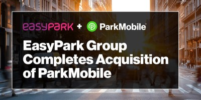 The EasyPark Group acquisition of ParkMobile brings together the parking and mobility technology leaders in Europe and North America to accelerate innovation and global expansion.
