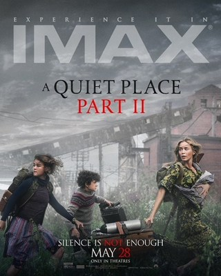 An IMAX poster from 'A Quiet Place Part II'