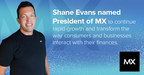Shane Evans Named President of MX to Continue Rapid Growth and...