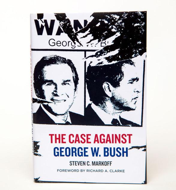 The Case Against George W. Bush dust jacket