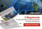 AMI Publishes Report on 5 Energy Megatrends in Latin America for...