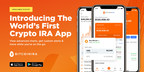 Bitcoin IRA™ Launches The World's First-Ever Crypto IRA...