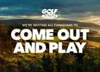 """Golf Town Debuts """"Come Out and Play"""" Campaign to Champion Golf Benefits and Accessibilty to All Canadians"""