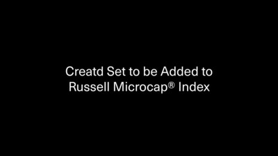 Creatd Set to be Added to Russell Microcap® Index