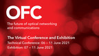 OFC 2021 Opens with the Innovations and Solutions Critical to...
