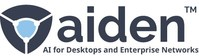 Aiden Technologies, Inc. - AI for Desktops and Enterprise Networks