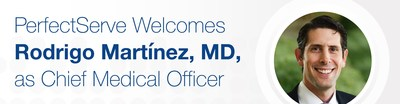 PerfectServe® today announced that Rodrigo Martínez, MD, has joined the company as its first-ever Chief Medical Officer. Dr. Martínez will lend his clinical expertise to teams across the company to ensure that PerfectServe's acclaimed solutions continue to meet the evolving care coordination needs of healthcare organizations across the country.
