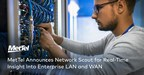 MetTel Announces Network Scout for Real-Time Insight Into...