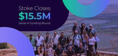 Stoke Closes $15.5M Series A Funding Round