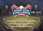 Baseball Hall Of Fame Manager And Special Assistant To The Commissioner Joe Torre Partners With The Prostate Cancer Foundation To Support The 25th Annual Home Run Challenge And Tour