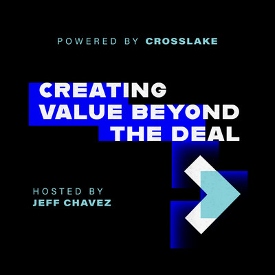 Creating Value Beyond the Deal. Powered by Crosslake.