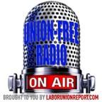 'Notorious' LaborUnionReport.com Editor Launches 'Union Free Radio' Podcast