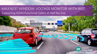 The MAX16137 window voltage monitor with built-in self-test helps developers accelerate their time to achieve system-wide functional safety for advanced driver assistance systems (ADAS).