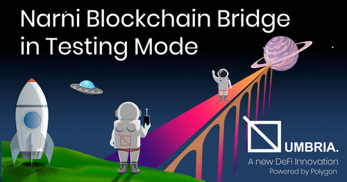 Umbria Network's Narni bridge will facilitate easier, quicker and cheaper transfer of assets between different blockchain ecosystems