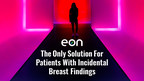 Market Leader Eon Rolls Out A First-Of-Its-Kind Breast Software...
