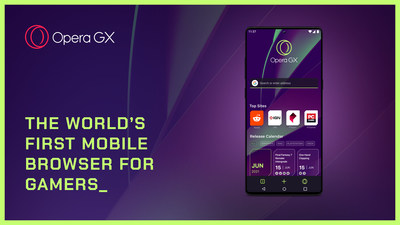 Opera premieres Opera GX mobile version, the world's first mobile browser designed for gamers on the go