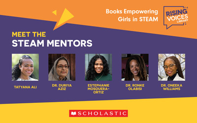 Scholastic has teamed up with five mentors who are powerhouses in their respective fields to announce the launch of Rising Voices: Books Empowering Girls in STEAM (Science, Technology, Engineering, the Arts, and Math).