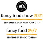 Specialty Food Association Adds Digital Component, Fancy Food 24/7, to Fancy Food Show 2021