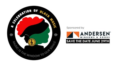 """During Black Music Month, Andersen Corporation presents """"A Celebration of Black Music: Music is the Window to Our Souls,"""" a virtual musical event premiering at noon CT on June 29 on Facebook and at AndersenWindows.com/BlackMusic."""