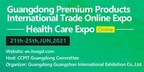 Guangdong Premium Products International Trade Online Expo - Comprehensive Health Expo Kicks Off