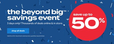 Bed Bath & Beyond today announced that its annual 'Beyond BIG Savings Event' will be even bigger and better this year with free Same Day Delivery for orders $39 or more and a rewards offer that will give customers up to $100 for future purchases. (PRNewsfoto/buybuy BABY ,Bed Bath & Beyond)