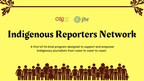 Canadian Association of Journalists and Journalists for Human Rights announce creation of Canadian Indigenous Reporters Network