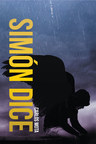 """Author Carlos Mota's new book """"Simón Dice"""" follows the riveting journey of a fallen angel in the mortal realm."""