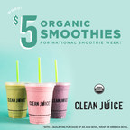 Clean Juice Recognizes National Smoothie Day by Establishing a...