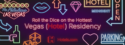 Get ready to roll the dice on Vegas' hottest new residency: Hotels.com's first-ever Hotel Resident.