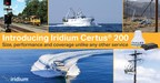 Iridium Certus® 200: Delivering an Unmatched Performance/Value Equation for Satellite Broadband Services