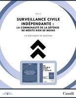 Surveillance civile indépendante la communauté de la défense ne mérite rien de moins - FR.pdf (Groupe CNW/National Defence and Canadian Armed Forces Ombudsman)