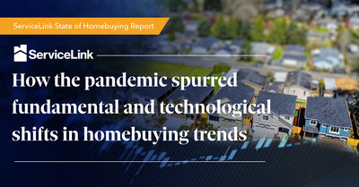 The ServiceLink State of Homebuying Report demonstrates the role of technology in homebuying and refinancing processes