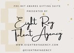Eight Ray Talent Agency Presents a Pre-BET Celebrity Gifting Suite...