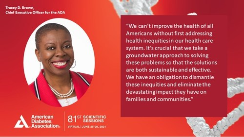 Tracey D. Brown, Chief Executive Officer for the American Diabetes Association on Addressing Health Disparities during the Virtual 81st Scientific Sessions