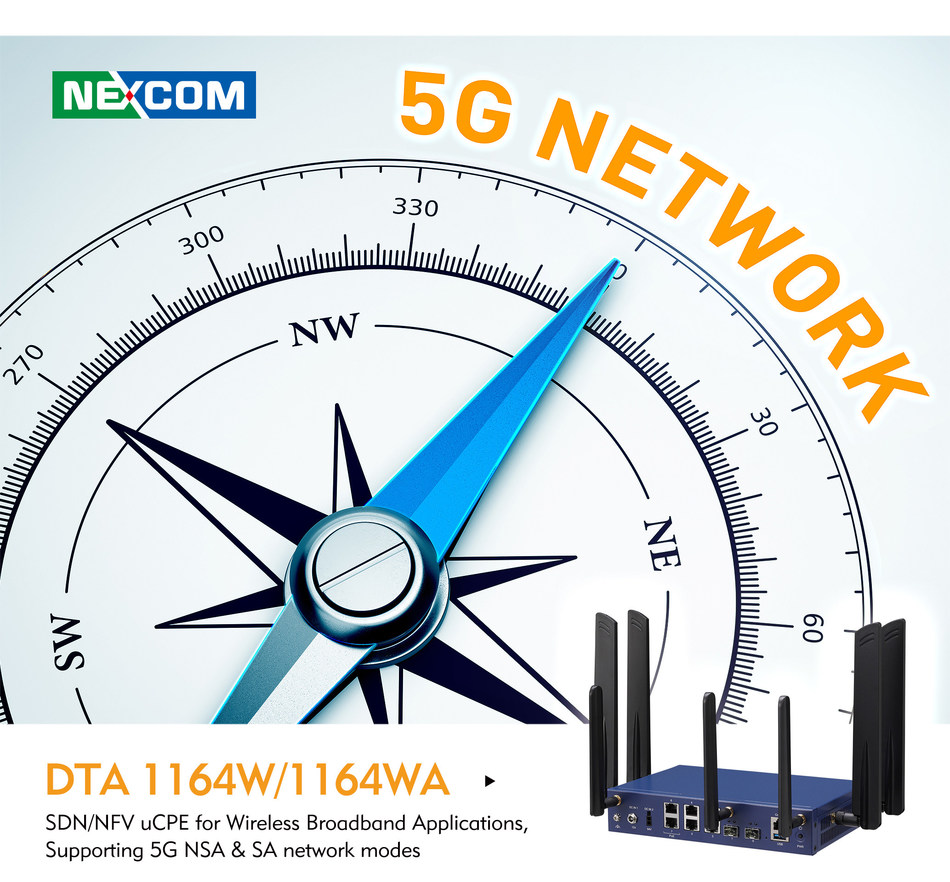 SDN/NFV uCPE for wireless broadband applications, ready for deployments in 5G NSA & SA network modes. Powered by Intel Atom® C3000R series CPU, with 8 LAN ports for multi-connectivity and PoE+ function, DTA 1164W also supports 5G FR1, 4G LTE, Wi-Fi 5 and 6, and features TPM and Intel® QAT for enhanced security.  DTA 1164W is a cost and time efficient alternative in the Era of 5G, for fast deployment and easy maintenance without compromising performance.