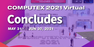 The COMPUTEX 2021 Virtual concluded on June 30.