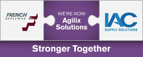 French Gerleman and IAC Supply Solutions are now Agilix Solutions.