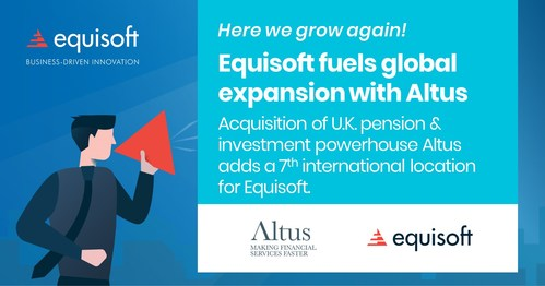 Equisoft continues global expansion with U.K. acquisition of investment and pension management solutions provider Altus. (CNW Group/Equisoft)