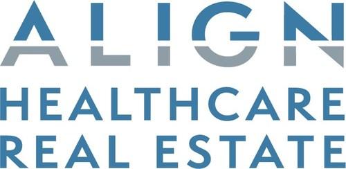 Align Healthcare Real Estate