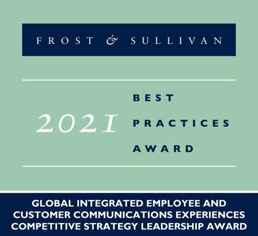 2021 Global Integrated Employee and Customer Communications Experiences Competitive Strategy Leadership Award (PRNewsfoto/Frost & Sullivan)