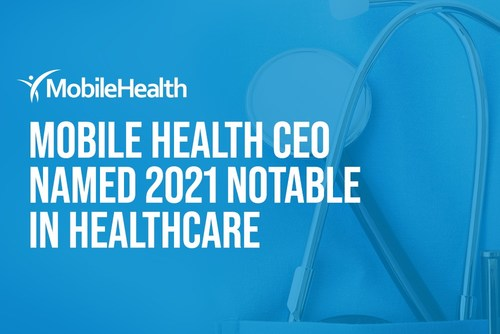 CRAIN'S NEW YORK BUSINESS has named Mobile Health CEO Andrew Shulman to its 2021 Notable in Healthcare List.