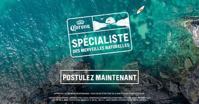 Postulez maintenant pour avoir la chance de devenir Spécialiste des merveilles naturelles (Groupe CNW/Corona Canada)