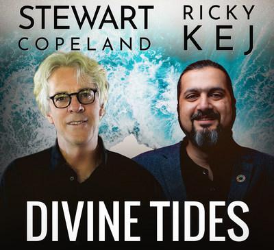 Rock legend Stewart Copeland (The Police) and Grammy® Winner Ricky Kej release 'Divine Tides'