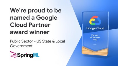 SpringML wins 2020 Google Cloud Public Sector Partner of the Year - State and Local Governments Award