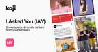 """Creator Economy Platform Koji Announces """"IAY"""" App For Community Crowdsourcing"""