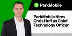 ParkMobile Hires Chris Huff as Chief Technology Officer...